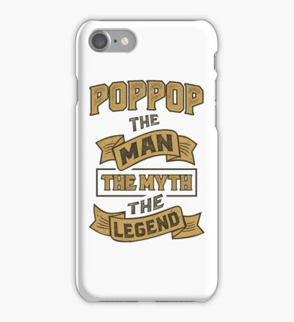 PopPop The Myth T-shirt Gifts! iPhone Case/Skin