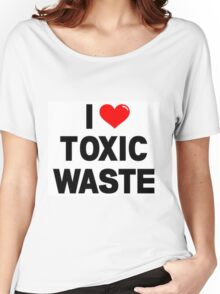 I Heart Toxic Waste Women's Relaxed Fit T-Shirt