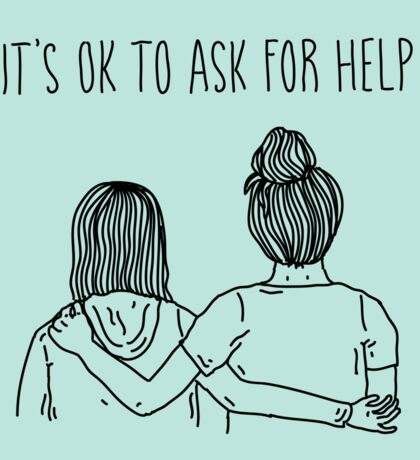 It's OK To Ask For Help Sticker