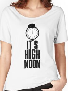 It's 12 O'Clock  Women's Relaxed Fit T-Shirt