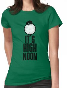 It's 12 O'Clock  Womens Fitted T-Shirt