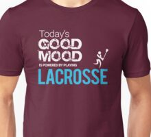 Today's Good Mood Is Powered by Playing Lacrosse T-shirt Unisex T-Shirt