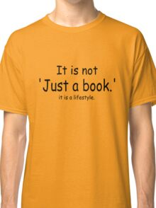 it is not just a book - orange Classic T-Shirt