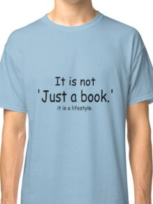 it is not just a book - blue Classic T-Shirt