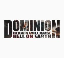 Dominion - Heaven Will Raise Hell On Earth by nardesign