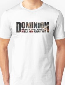 Dominion - Heaven Will Raise Hell On Earth T-Shirt