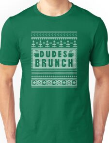 "Dudes Brunch ""Ugly"" Christmas Sweater 2! Unisex T-Shirt"