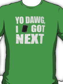 I got next in Yu-Gi-Oh T-Shirt