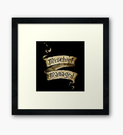 Mischief Managed Banner Framed Print