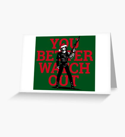 You Better Not Cry Greeting Card