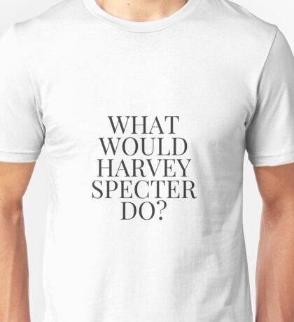 What Would Harvey Specter Do? v2 Unisex T-Shirt