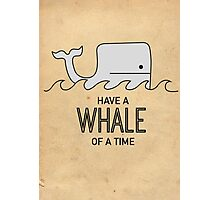 Have a Whale of a Time Photographic Print