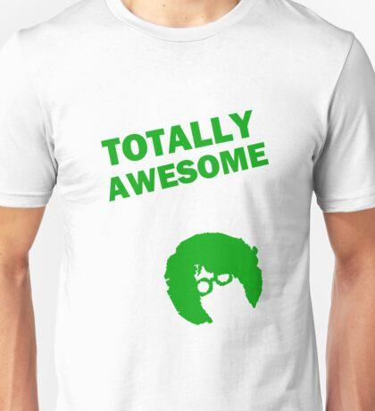 Totally Awesome Green Unisex T-Shirt
