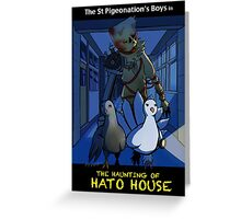 The Haunting of Hato House Greeting Card