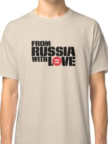 From Russia With Equal Love Classic T-Shirt