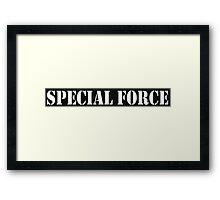 SPECIAL FORCE Framed Print