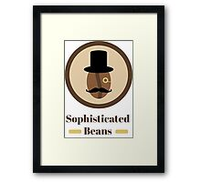 Sophisticated Beans Framed Print