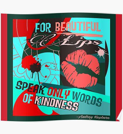 Speak Kindness Poster