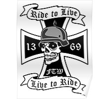 Ride to Live Biker Logo Poster