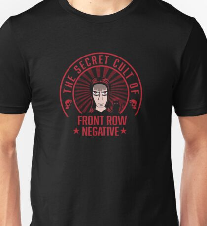 Front Row Negative Unisex T-Shirt