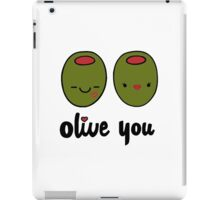 Olive You  iPad Case/Skin