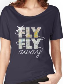 Catch Me If You Can - Fly, Fly Away Women's Relaxed Fit T-Shirt