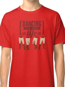 Dancing Through Life - Wicked  Classic T-Shirt