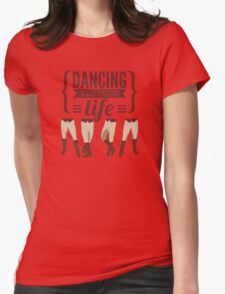 Dancing Through Life - Wicked  Womens Fitted T-Shirt