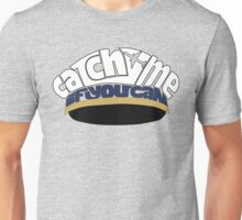 Catch Me If You Can - Pilot Hat Unisex T-Shirt