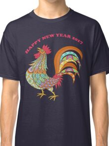 Colorful Rooster of 2017 Happy chinesee New Year cock T-Shirt Classic T-Shirt