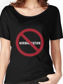 No Normalization (white letters) Women's Relaxed Fit T-Shirt