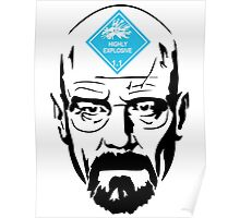 Walter White: Highly Explosive Poster