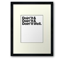 Doin' It Well Helvetica Framed Print