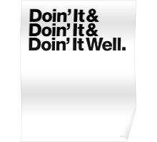 Doin' It Well Helvetica Poster