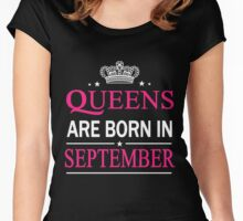 Queens Are Born In September Birthday Gift Shirt Women's Fitted Scoop T-Shirt