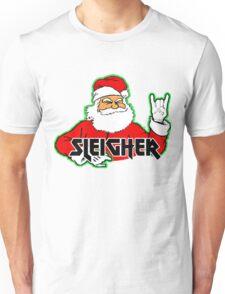 SLEIGHER METAL SANTA T-Shirt Hail Santa Funny Christmas Unisex T-Shirt