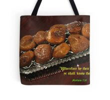 By their fruits ye shall know them Tote Bag