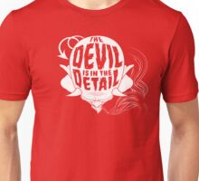 The Devil is in the Detail (white) Unisex T-Shirt