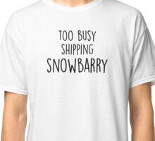 too busy snowbarry B Classic T-Shirt