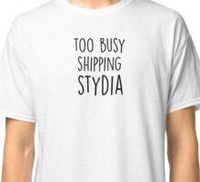 too busy stydia B Classic T-Shirt