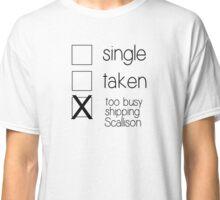 single taken scallison B Classic T-Shirt