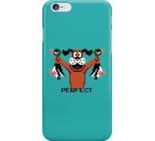 PERFECT. iPhone Case/Skin