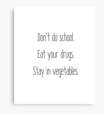 Stay in Vegetables Canvas Print