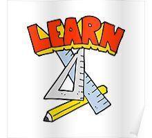 cartoon pencil and ruler under Learn symbol Poster