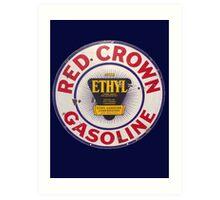Red Crown Ethyl Gasoline Art Print