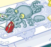From the Depths of his Bath... Sticker