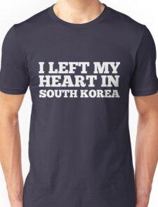 I Left My Heart In South Korea Love Native Homesick T-Shirt Unisex T-Shirt