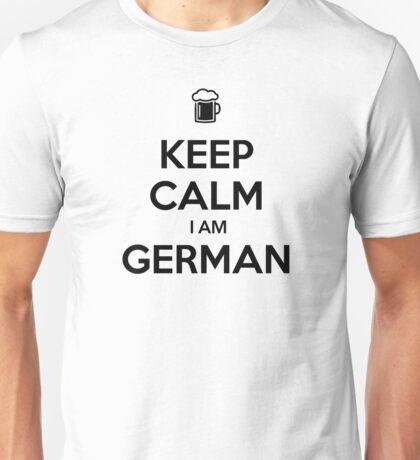 KEEP CALM I AM GERMAN Unisex T-Shirt