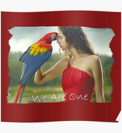 WE ARE ONE (Lady and the Macaw Parrot) Poster