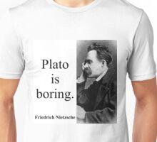 Plato Is Boring - Nietzsche Unisex T-Shirt